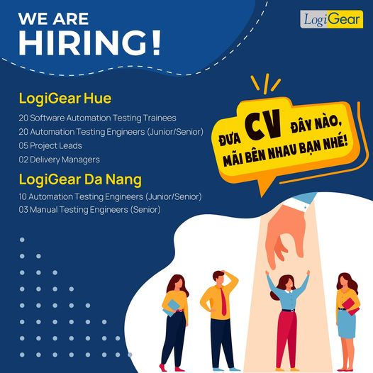 LogiGear  chi nhánh Huế cần tuyển số lượng lớn Software Automation Testing Trainee, Delivery Manager, Project Lead